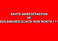 SAHTE AKREDİTASYON ve DOLANDIRICILIKTA SON NOKTA ! ! ! NAC ve ICCW Adı altında kurulmuş sahte Akreditasyon Birimcikleri